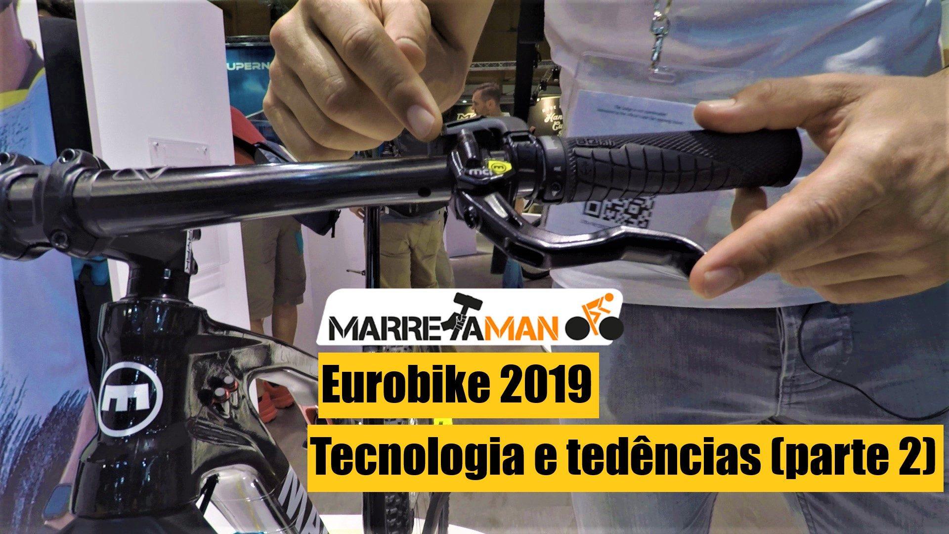 Vídeo – Eurobike 2019 – Novos travões Magura, transmissão Pinion, Bikepacking